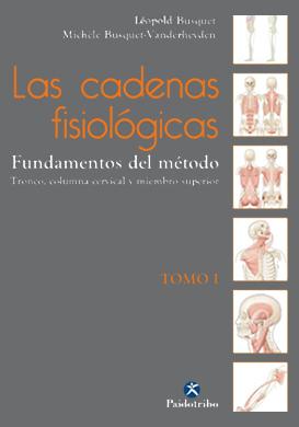 Las cadenas fisiológicas tomo 1 espagnol