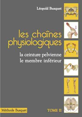Les chaînes physiologiques Tome 2 2014